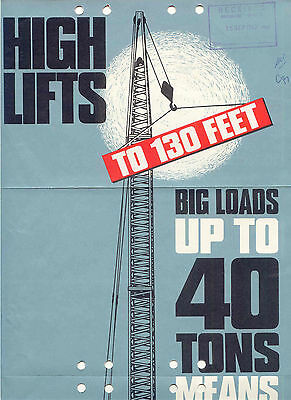High Lifts to 130 feet big loads up to 40 tons means 38 RB series two Heavy Duty