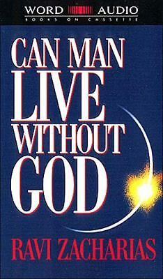 Can Man Live Without God? by Ravi Zacharias (1994, Cassette, Unabridged)