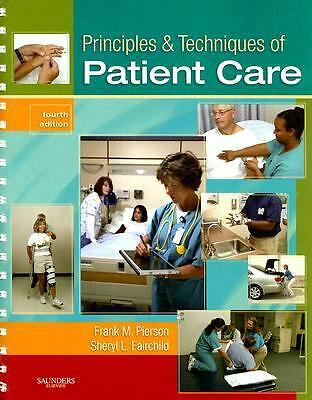 Pierson and Fairchild's Principles and Techniques of Patient Care 4e 2007 spiral