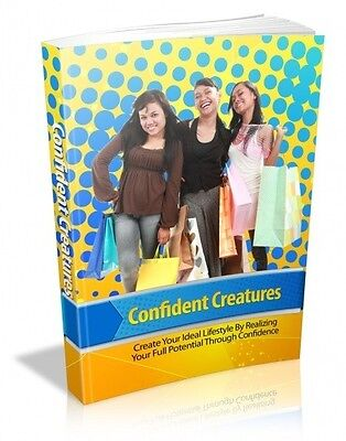 Confident Creatures  + 10 Free eBooks With Resell rights ( PDF )