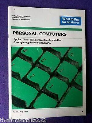 What To Buy For Business # 98 - Personal Computers - May 1989