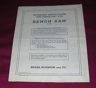 Sears Roebuck 8 Inch Bench Saw Model 103.22160 Instruction Parts List only As Is