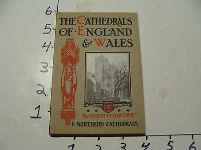 Vintage Travel Paper: 1909 the Cathedrals of England & Wales (northern)