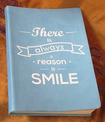 Blank Journal Diary inspirational THERE IS ALWAYS A REASON TO SMILE leatherette