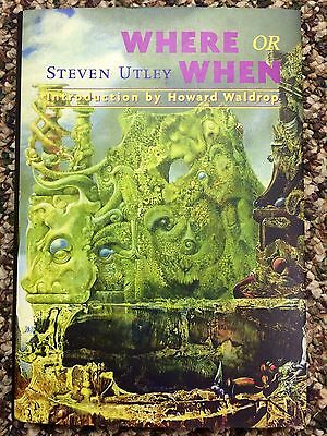 WHERE OR WHEN Steve Utley 1st ed 200 COPY SIGNED(AUTHOR/INTRODUCER)/LIMITED fine