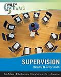 Supervision : Managing to Achieve Results by Bob Nelson, Peter Economy, Laura To