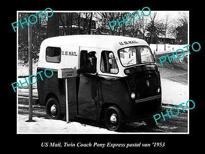 OLD LARGE HISTORIC PHOTO OF THE US MAIL, TWI COACH PONY EXPRESS POSTAL VAN c1953