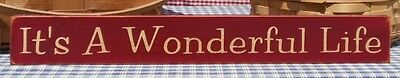 It's A Wonderful Life painted wood sign primitive