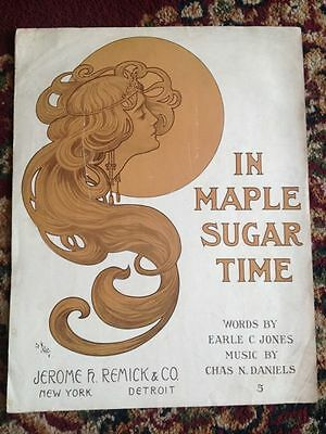 ART NOUVEAU sheet music In Maple Sugar Time 1911 Chas Daniels Earle C Jones 1911