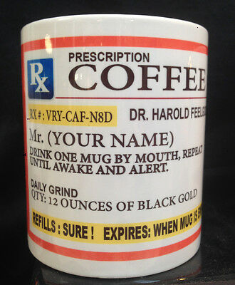 PRESCRIPTION  BOTTLE COFFEE CERAMIC  MUG PERSONALIZED WITH NAME 11oz