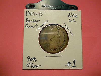 1909- D Barber Silver Quarter!!! Nice Coin!!! 90% Silver!!! LOOK!!!