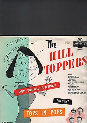 THE HILL TOPPERS - tops in pops LP
