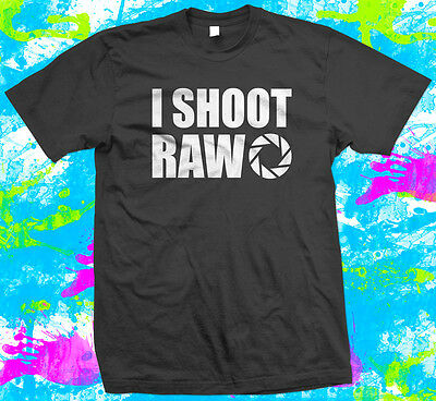 I Shoot Raw Photography  - T Shirt - 4 colour options - Small to 3XL - Free Post