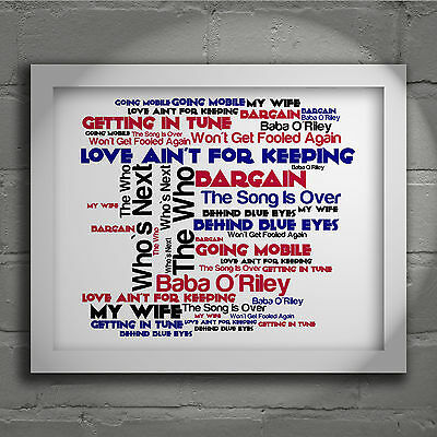 The Who Who`s Next Signed Numbered Typography Wall Art Print Song Lyrics Poster