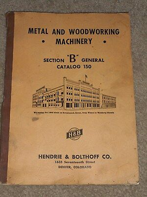1950's Hendrie & Bolthoff Metal & Woodworking Catalog No 150 Denver, Colorado