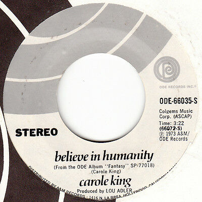 """Carole King NM 45 rpm """"Believe In Humanity"""" b/w """"You Light Up My Life"""""""