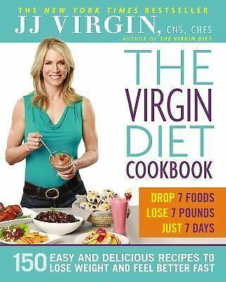 The Virgin Diet Cookbook : 150 Easy and Delicious Recipes to Lose Weight And