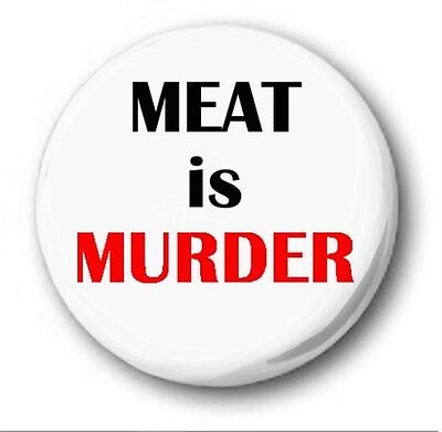 MEAT IS MURDER - 1 inch / 25mm Button Badge - Novelty Cute Vegetarian Vegan