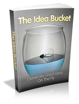 The Idea Bucket  + 10 Free eBooks With Resell rights ( PDF )