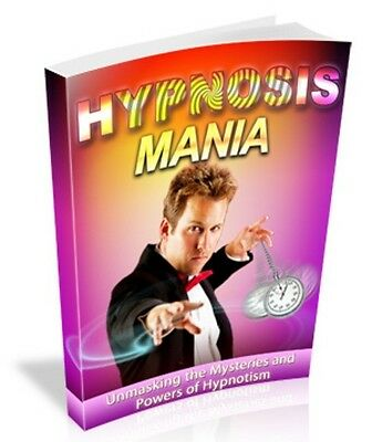 Hypnosis Mania  + 10 Free eBooks With Resell rights ( PDF )