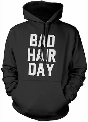 Bad Hair Day Hoody - Funny Various Colours and Sizes Hoodie