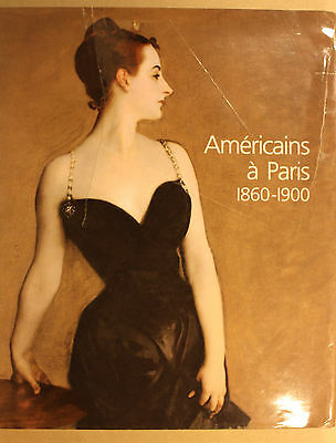 Americains A Paris 1860 - 1900 -  Ed. Rothschild In Francese