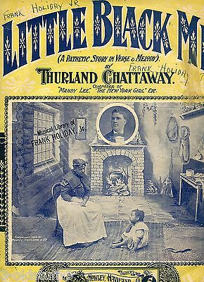 """RACIST SHEET MUSIC 1899 """"LITTLE BLACK ME"""" PATHETIC STORY IN VERSE AND MUSIC"""