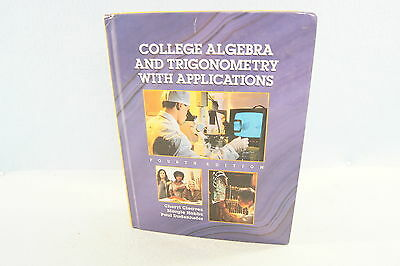 College algebra and trigonometry 4th edition 599 picclick college algebra trigonometry with applications cleaves hobbs 4th edition book fandeluxe Choice Image