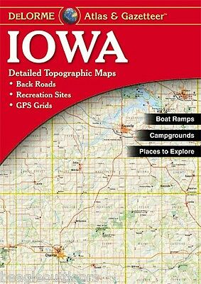 NEW Delorme Iowa IA Atlas and Gazetteer Topo Road Map Topographic Maps