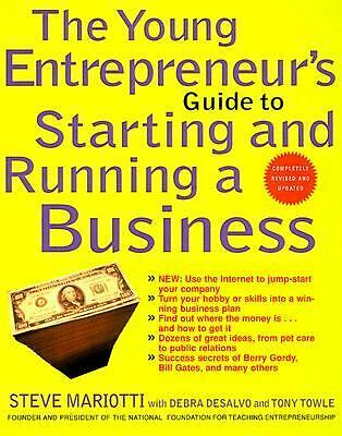 The Young Entrepreneur's Guide to Starting and Running a Business (Completely Re