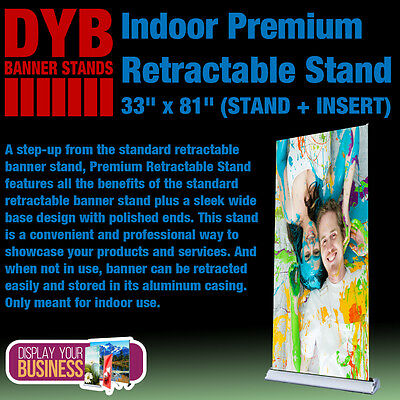 "Indoor Premium Retractable Stand 33""x 81"" (STAND + INSERT)"