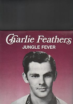 CHARLIE FEATHERS - jungle fever LP