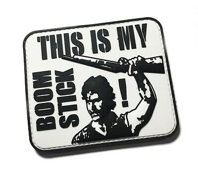 This is my boomstick army of darkness Bruce Campbell PVC Morale Patch