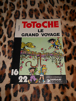 LE GRAND VOYAGE - TOTOCHE - TABARY - DARGAUD, coll. 16 22, N° 9 - 1977