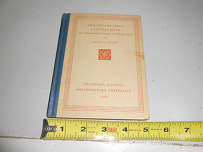 Socrates and Christ: A Lecture by  John A. Scott VINTAGE 1929 HARDCOVER EDITION