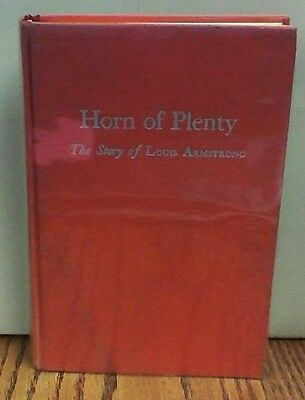Horn of Plenty the Story of Louis Armstrong 1977 Reprint of 1947 1st Edition