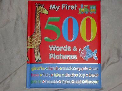 My First 500 Words & Pictures - Hardback Children's Educational Book - Brand New