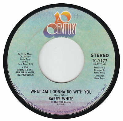 "Barry White - What Am I Gonna Do With You 7"" 20th Century Records 1975"