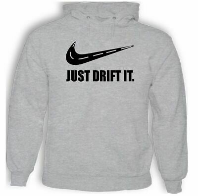 Just Drift It - Mens Adults Funny Hoodie