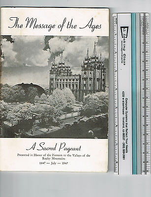 Vintage 1947 THE MESSAGE OF THE AGES Complete Pageant Book, LDS, Mormon, 60 pg.