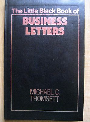 The Little Black Book of Business Letters