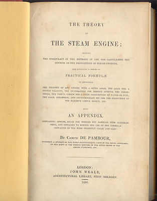 The Theory of The Steam Engine by John Weale 1839, 350 pages, has been rebound