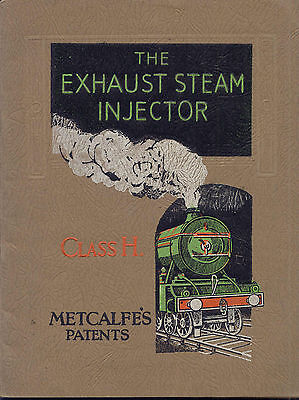"The Exhaust Steam Injector Class ""H"" Metcalfe's Patents original sales catalogue"
