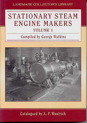 Stationary Steam Engine Makers Volume 1 by George Watkins