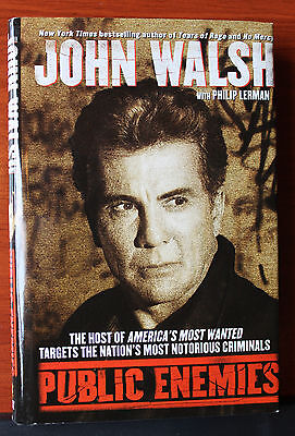 Public Enemies by John Walsh & Philip Lerman - America's Most Wanted - 2001 HCDC