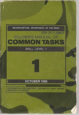 Soldier's Manual of Common Tasks - Skill Level 1 - October 1990 STP 21-1-SMCT