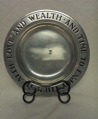 WILTON ARMETALE PEWTER HEALTH LOVE WEALTH & TIME TO ENJOY THEM BOWL DISH PLATE