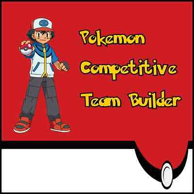 Pokemon X Y ORAS Competitive Team Builder Guide: Non-Hacked, Battle Ready, Shiny