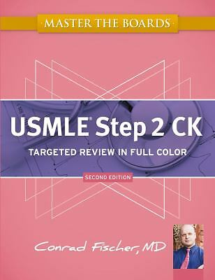 Master the Boards USMLE Step 2 CK by Conrad Fischer (2012, Paperback, Revised)