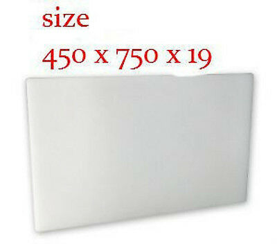 White PE Chopping / Cutting Board 450 x 750 x 19mm